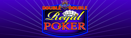 Double Double Regal Poker