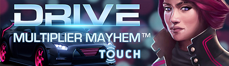 Drive:Multiplier Mayhem Touch